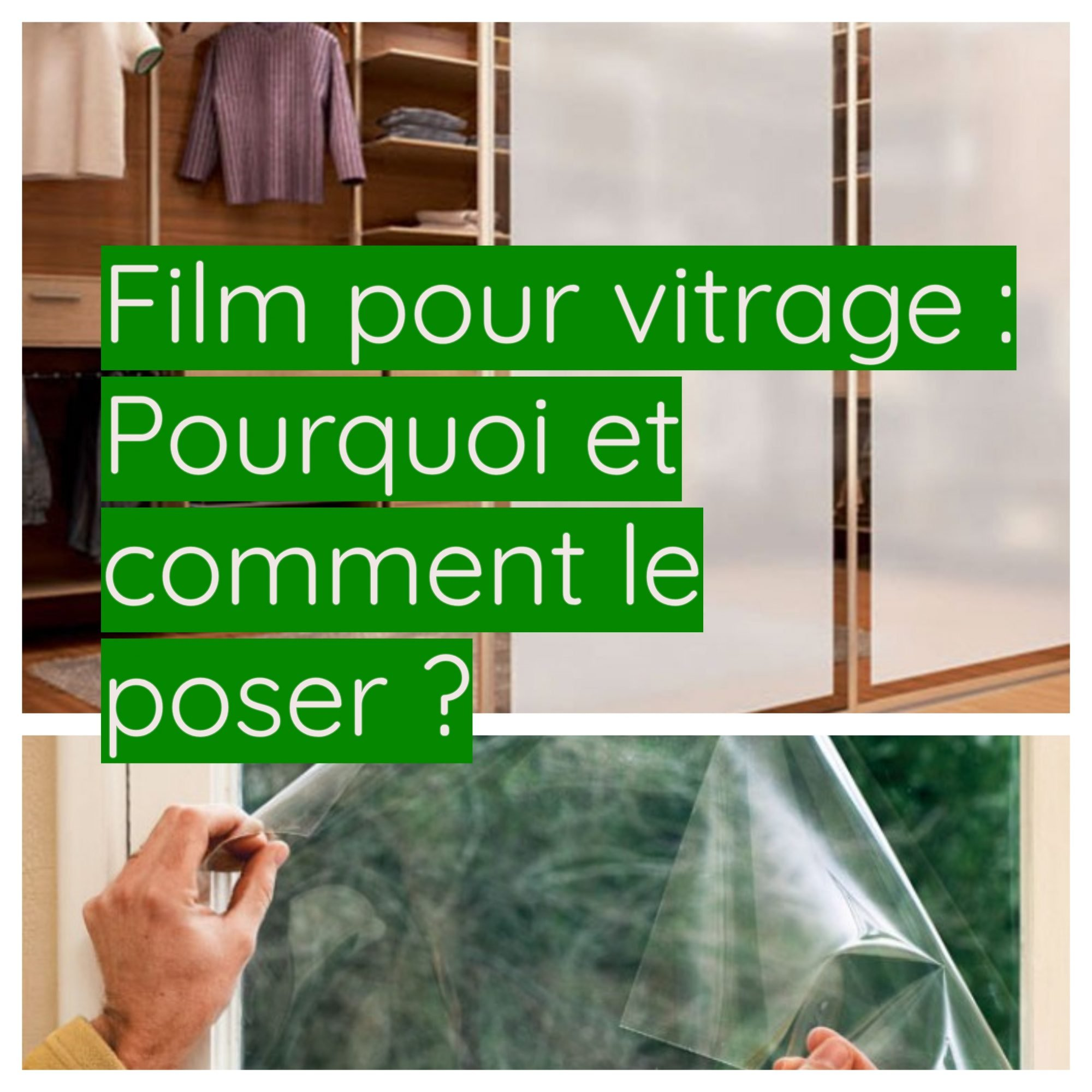 Toutes nos astuces et conseils pratiques pour bien choisir et poser un film pour vitre.